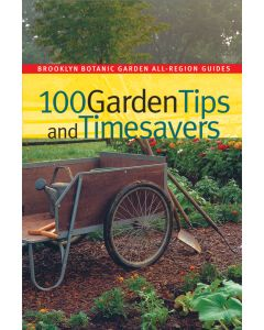 100 Garden Tips and Timesavers