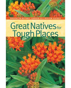 Great Natives for Tough Places Book